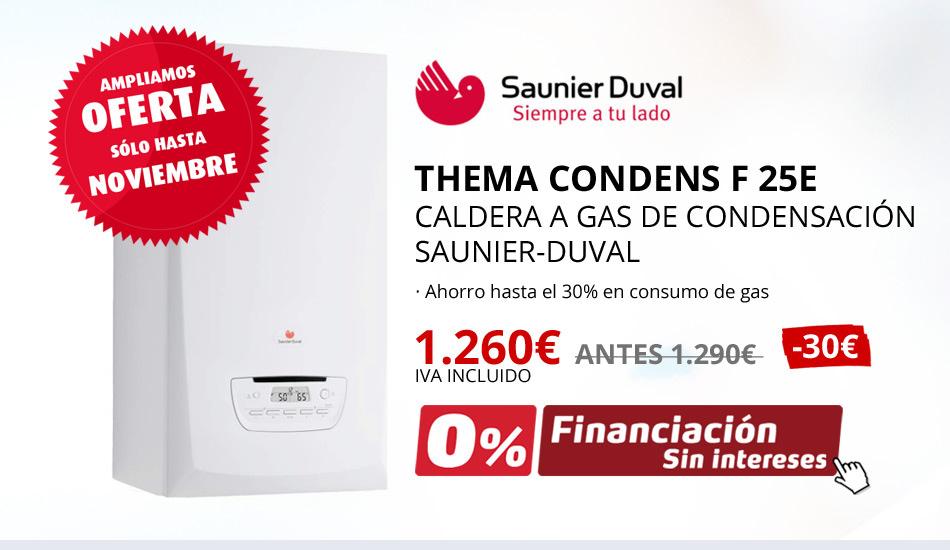 CALDERA SAUNIER-DUVAL THEMA CONDENS F 25E 1260€ - Oferta exclusiva sólo hasta noviembre 2020